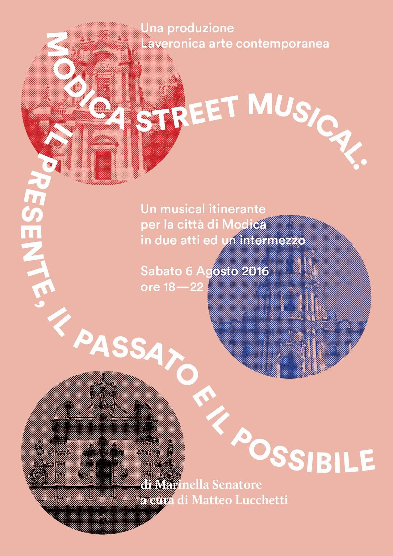 Modica Street Musical, The Present, the Past and the Possible
